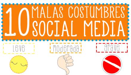 Malas prácticas y costumbres en Social Media